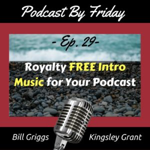 Podcast By Friday Royalty Free Intro Music for Your Podcast